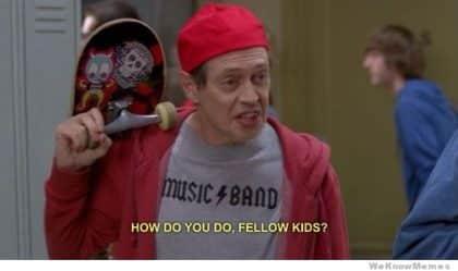A meme featuring Steve Buscemi pretending to be a kid